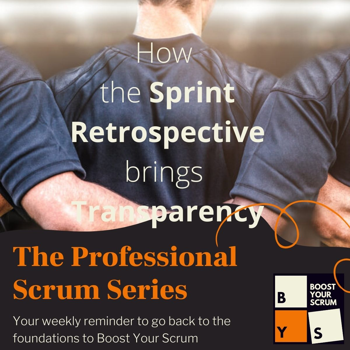 The Sprint Retrospective does bring Transparency
